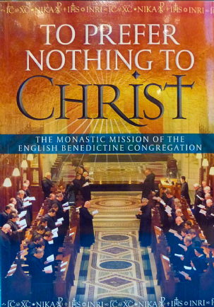 To Prefer Nothing To Christ